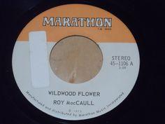 "Roy MacCaull – Wildwood Flower Label: Marathon (3) – 45-1106 Format: Vinyl, 7"", 45 RPM, Single Country: Canada Released: 1973 Genre: Folk, World, & Country Wildwood Flower, Marathon, Folk, Label, Canada, Country, Music, Flowers, Musica"