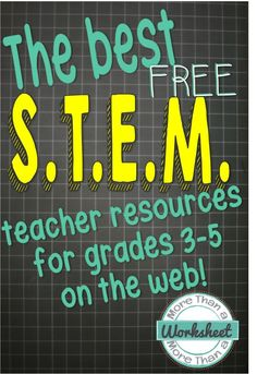 FREE STEM Resources from Around the Web a compilation of links to websites, blog posts, and free printables all about STEM! From More Than a Worksheet