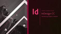 Adobe InDesign für Tutorial-Freunde: Die komplette Übersetzung von Englisch zu Deutsch