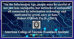 robert oblock psy d information age sociopaths Cyberbullying & Cyber Attack Prevention Endorsed by ACFEI
