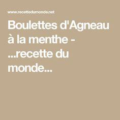 Boulettes d'Agneau à la menthe - ...recette du monde...