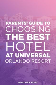 Most parents know a hotel can make or break a vacation experience. Here we let you know which Universal Orlando hotel is best for you and your family. Universal Orlando Hotels, Universal Parks, Orlando Travel, Universal Studios Florida, Orlando Resorts, Hard Rock Universal, Dive In Movie, Hard Rock Hotel, Best Hotels
