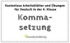 Kostenlose Übungen und Aufgaben zur Kommasetzung für Deutsch in der 4. Klasse #grundschulkönig #Satzzeichen #komma #Kommata # kommaregeln