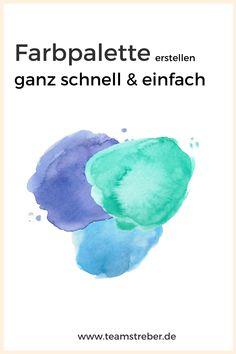 Farbpalette, Farbpalette blau, Farbpalette grün, Farbpalette pastell, Farbpalette Natur, Farbpalette rot, Farbpalette beige, Farbpalette gelb,   Farbpalette erstellen Blue Green, Red, Grief Counseling, Create Color Palette, Color Palette Blue
