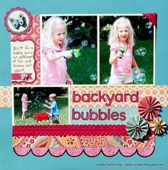 Backyard Bubbles - Scrapbook.com