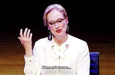 When Meryl Streep made it clear that men have just as big a part to play in equality as women do. | 33 Times Celebrities Stood Up For Feminism In 2015