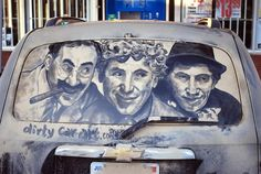Dirty car art!  Marx Brothers created from the dirt on a back car window!!