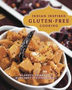 The filipino american kitchen traditional recipes contemporary indian inspired gluten free cooking by alamelu vairavan and margaret pfeiffer forumfinder Images