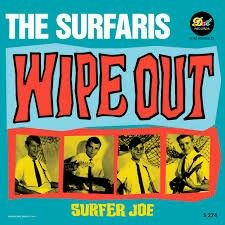 """#58. """"Wipe Out""""  ***  The Surfaris  (1963)"""