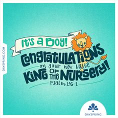 It's a BOY! Congratulations on your new little king of the nursery! New Baby Wishes, Wishes For Mother, Happy Birthday Signs, Birthday Messages, Birthday Cards, Congrats On Baby Boy, Expecting Baby Quotes, Biblical Quotes, Special Quotes