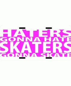 Skaters Gonna Skate Roller Derby Car Tag $14.99 via Totally Rad Skatewear