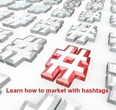 Hashtags are an effective way to reach your audience, once you know how and where to use them. amarketingexpert.com