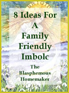 The Blasphemous Homemaker: 8 Ideas For a Family Friendly Imbolc or Candlemas (she also has stuff for Yule, thanksgiving, St Nicolas Day, ect. Fire Festival, Festival Lights, Wiccan, Witchcraft, Magick, Beginning Of Spring, Groundhog Day, Sabbats, Beltane
