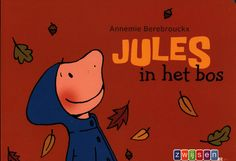 Jules in het bos; Annemie Berebrouckx; Zwijsen; 20123; Jules gaat met opa…