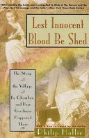 Lest Innocent Blood Be Shed: The Story of the Village of Le Chambon and How Goodness Happened There by Philip Hallie. The true story of the villagers of a small Protestant town in Southern France who saved many Jewish children and adults despite presence of the Vichy gov't and Nazi SS. A remarkable, inspiring story.
