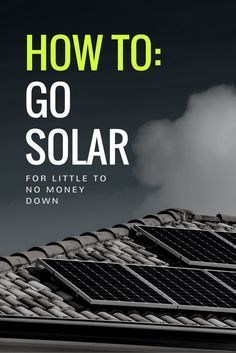 Homeowners Should Act Now to Get Home Solar for Little to $0 Down