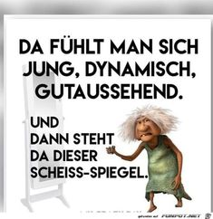 Eine von 11217 Dateien i… funny picture & # shit mirror.jpg & # from Reikru. One of 11217 files in the category & # class sayings and jokes & # on FUNPOT. Funny Quotes, Funny Memes, Jokes, Just Kidding, Man Humor, Quotations, Haha, Have Fun, Funny Pictures