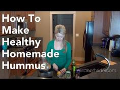 How to Make Healthy Homemade Hummus Head on over to http://www.elizabethrider.com and subscribe to my email list for exclusive free content including healthy recipes, cooking classes and wellness advice that actually works. See you there!