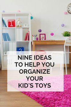 9 Ideas to Help Organize Kids' Toys