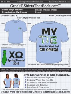 Chi Omega 511143 R1 ...................................................  WORK 1 ON 1 with a member of our design team until your T-Shirt idea is perfect.... and ALWAYS get them on in time (or before you even need them) at the price you want!  ...................................................  Just click this design, it will take you to our website where you can  upload your ideas and get everything started!