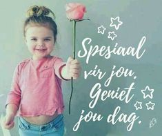 Good Morning Messages, Good Morning Wishes, Good Morning Quotes, Lekker Dag, Evening Greetings, Goeie More, Afrikaans Quotes, Morning Blessings, Mothers Day Quotes