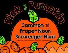 New Fall Freebie! Pick a Pumpkin Scavenger Hunt! This whole-group activity is perfect for getting kids up and out of their seats while practicing recognizing common or proper nouns. Post the pumpkin cards around the room in random order. Nouns First Grade, 2nd Grade Grammar, 2nd Grade Ela, 1st Grade Writing, Spelling And Grammar, 2nd Grade Classroom, 3rd Grade Reading, Second Grade, Grammar Activities