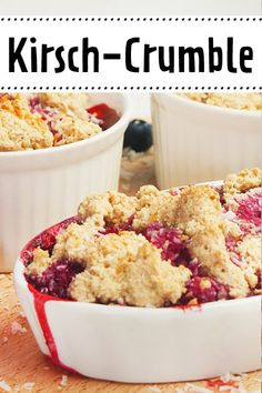Cherry Crumble - the simple recipe - Desserts Rezepte - Dessert Dessert Simple, Food Cakes, Cherry Crumble, Easy Desserts, Smoothie Recipes, Cookie Recipes, Easy Meals, Food And Drink, Yummy Food