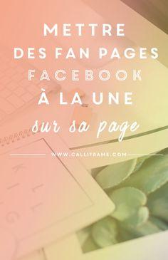 5 étapes pour mettre en vedette les pages que vous aimez sur Facebook