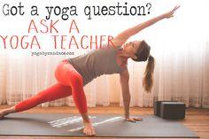 Ask a Yoga Question