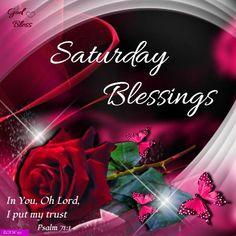 Saturday Blessings. God bless.