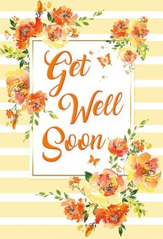 Get Well Messages, Get Well Wishes, Get Well Cards, Get Well Soon Images, Get Well Soon Quotes, Birthday Thanks, Birthday Cards, Happy Birthday, Good Wishes Quotes