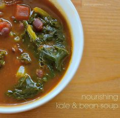 Our Nourishing Kale and Bean Soup is hearty - for very few calories. Make a huge pot and enjoy when you need something filling, but not fattening!