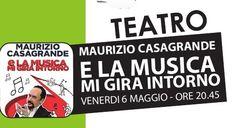 Gran finale della rassegna teatraledelDuel Village di Caserta con Maurizio Casagrande e il suo 'E la musica mi gira intorno'. Uno spettacolo poliedrico, affascinante e ricco di sorprese in cui l'…