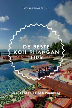 Koh Phangan tips: wat te doen op Koh Phangan - Kim op reis Thailand Island Hopping, Thailand Travel Guide, Koh Phangan, Vietnam, Continuing Education, Cool Pools, Mexico Travel, Muay Thai, Where To Go