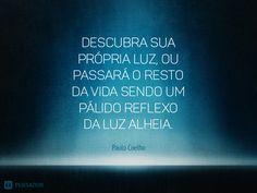 18 Frases de Paulo Coelho que te marcaram para sempre                                                                                                                                                      Mais