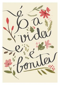 Poster Frase e a vida e e bonita - Comprar em Decor10