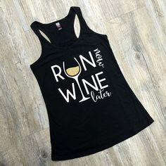 Run Now Wine Later Tank will be your new go-to top for the gym! Exercise in style and feel cute while you workout!
