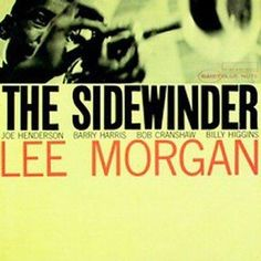 The Rudy Van Gelder Edition of THE SIDEWINDER includes an essay by Bob Blumenthal. Personnel: Lee Morgan (trumpet); Joe Henderson (tenor saxophone); Barry Harris (piano); Bob Cranshaw (bass); Billy Hi
