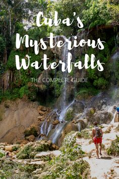 Take a walking tour through the most beautiful waterfalls in Cuba.