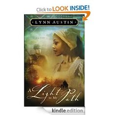 One of my favorite novels from 2013! A Light to My Path (Refiner's Fire Book #3) (Refiner's Fire) Lynn Austin