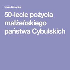 50-lecie pożycia małżeńskiego państwa Cybulskich