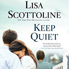 """Another must-listen from my #AudibleApp: """"Keep Quiet"""" by Lisa Scottoline, narrated by Ron Livingston."""
