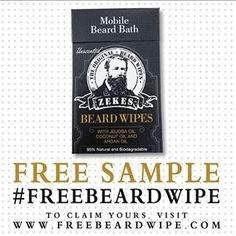 FREE SAMPLE Zekes Beard Wipes - Brought to you by www.Freebies4MeBeez.com - The Best source of freebies, samples and deals!