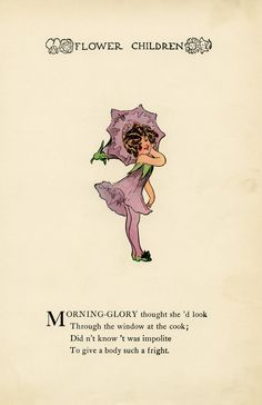 The page is from Flower Children, The Little Cousins of The Field and Garden by Elizabeth Gordon. The book was published in 1910. morning glory flower child, Elizabeth Gordon, old book page,