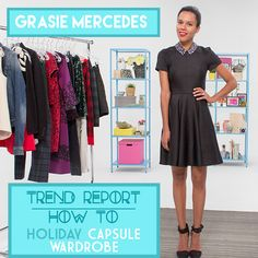 Trend Report: How To Put Together a Holiday Capsule Wardrobe Ft. Grasie Mercedes