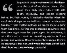 Empathetic Dreamers Idealists Quest Truth Justice Wisdom Adventure