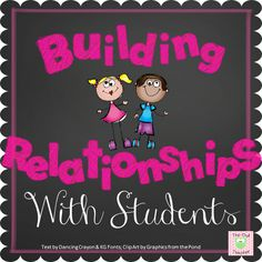 A blog post on building relationships with students. Great tips on how to connect with the students and make lessons more relatable to them.