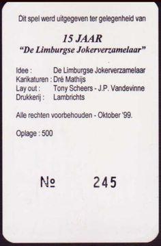 Nombre: 15 jaar de Limburgse Jokerverzamelaar. Pais: Bélgica. Fabricante: ?Fecha:: 2.000. BARAJA ORIGINAL