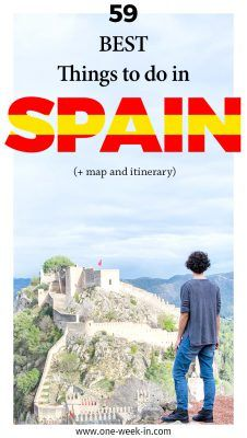 Best Things To Do in Spain 2018 - an Itinerary from North to South (+ detailed Map)