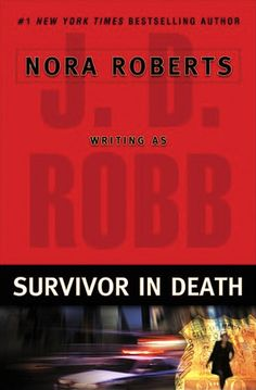 The 20th installment of the In Death series by J.D. Robb (Nora Roberts).